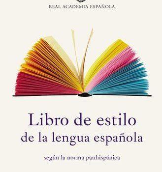 Libro de estilo de la lengua española según la norma panhispánica